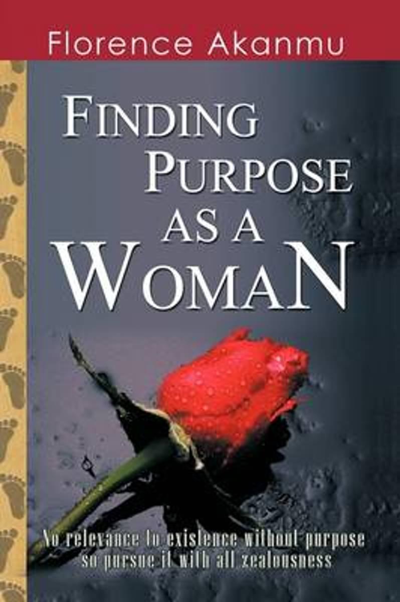 Finding Purpose as A Woman