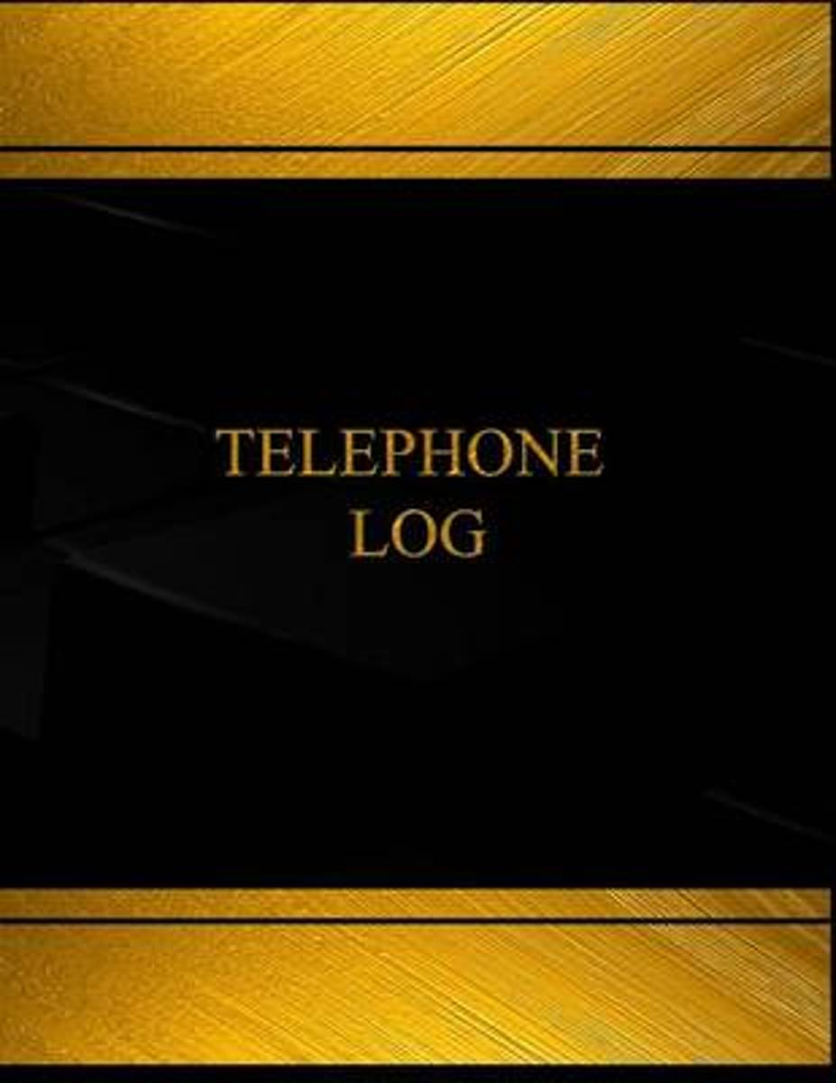 Telephone Log (Log Book, Journal - 125 Pgs, 8.5 X 11 Inches)