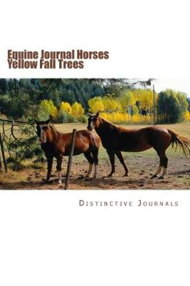 Equine Journal Horses Yellow Fall Trees