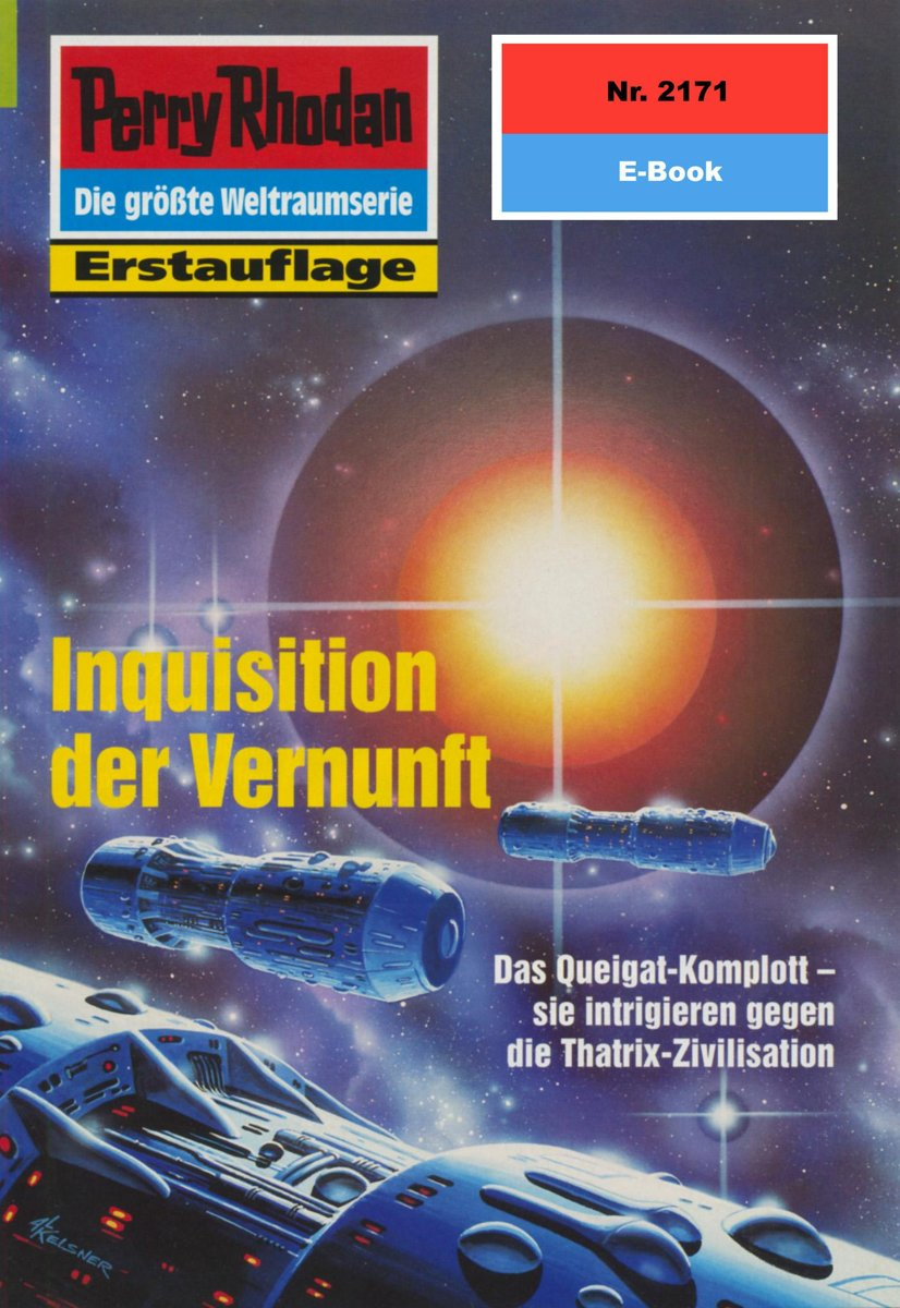 Perry Rhodan 2171: Inquisition der Vernunft (Heftroman)