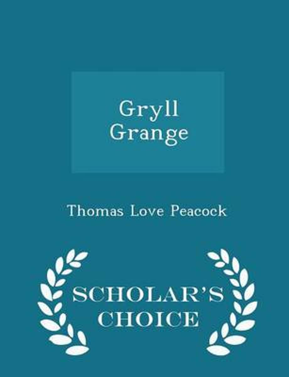 Gryll Grange - Scholar's Choice Edition