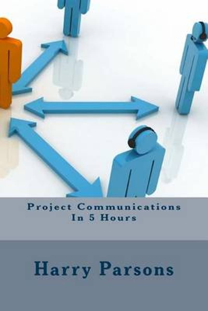 Project Communications in 5 Hours