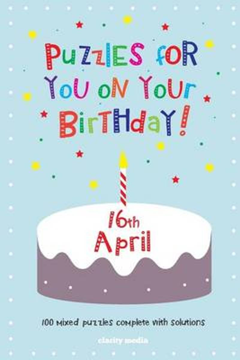 Puzzles for You on Your Birthday - 16th April