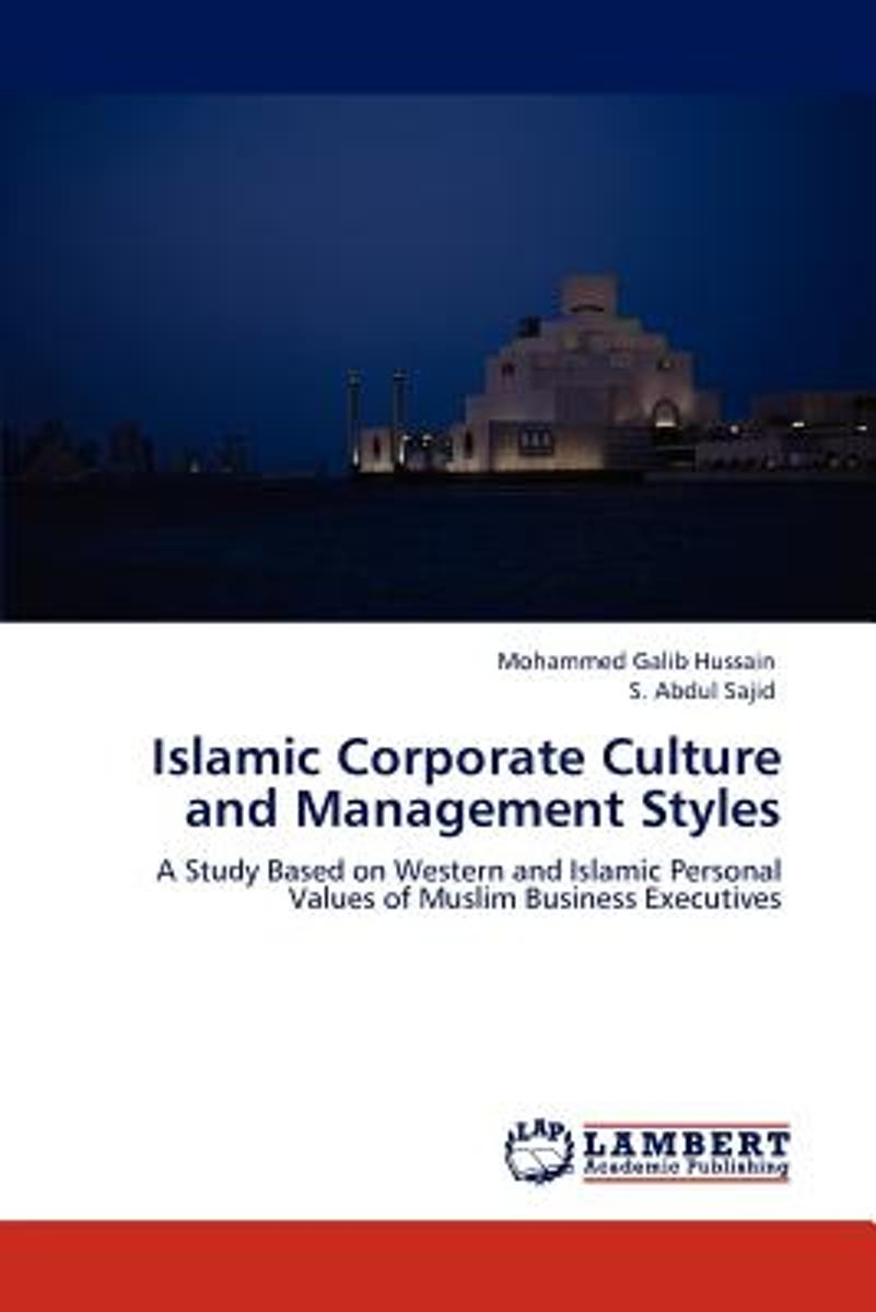 Islamic Corporate Culture and Management Styles