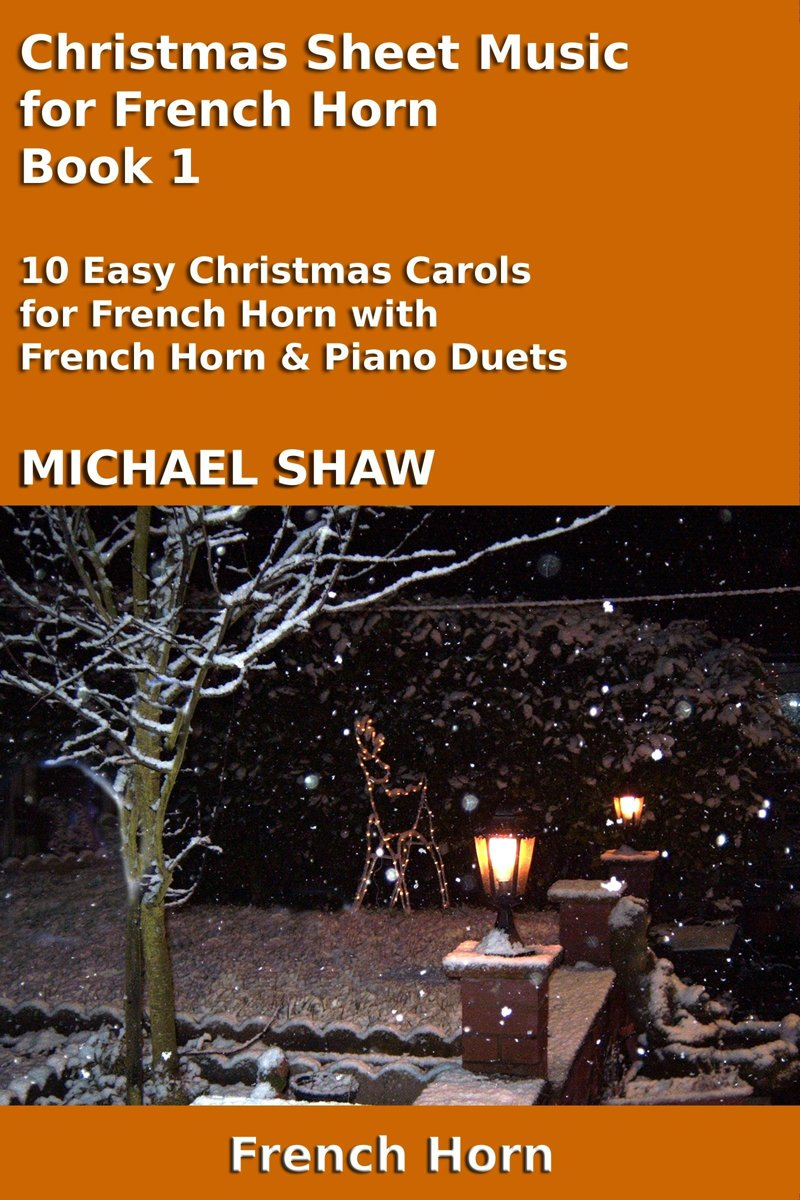 Christmas Sheet Music for French Horn: Book 1