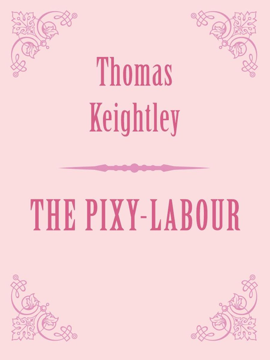 THE PIXY-LABOUR