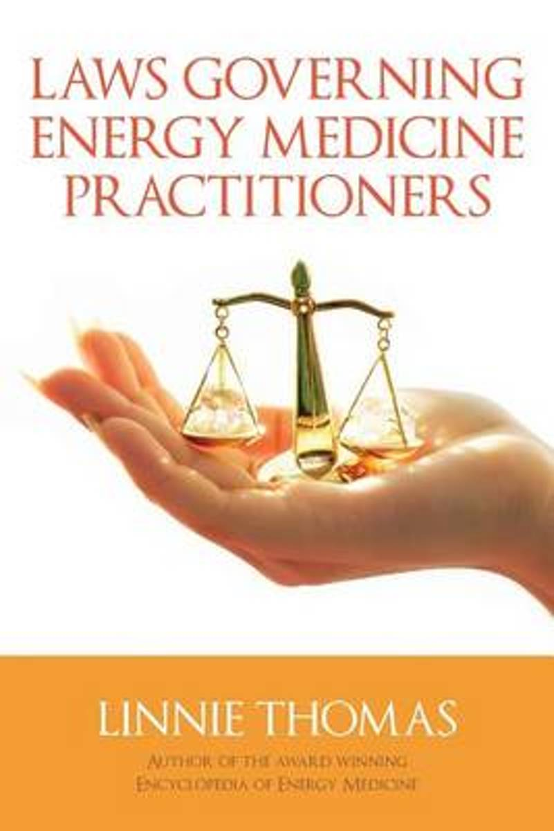 Laws Governing Energy Medicine Practitioners