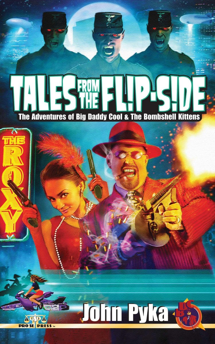 Tales from the Flip-Side: The Adventures of Big Daddy Cool and the Bombshell Kittens