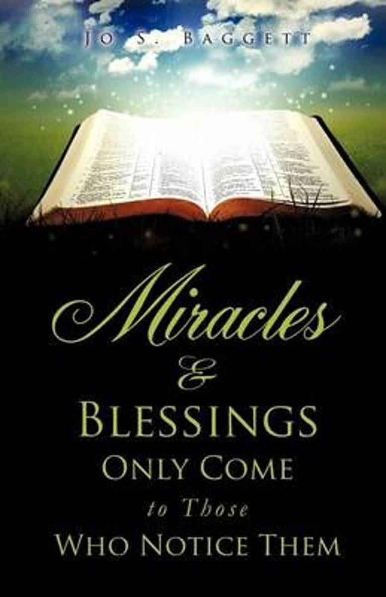 Miracles and Blessings Only Come to Those Who Notice Them