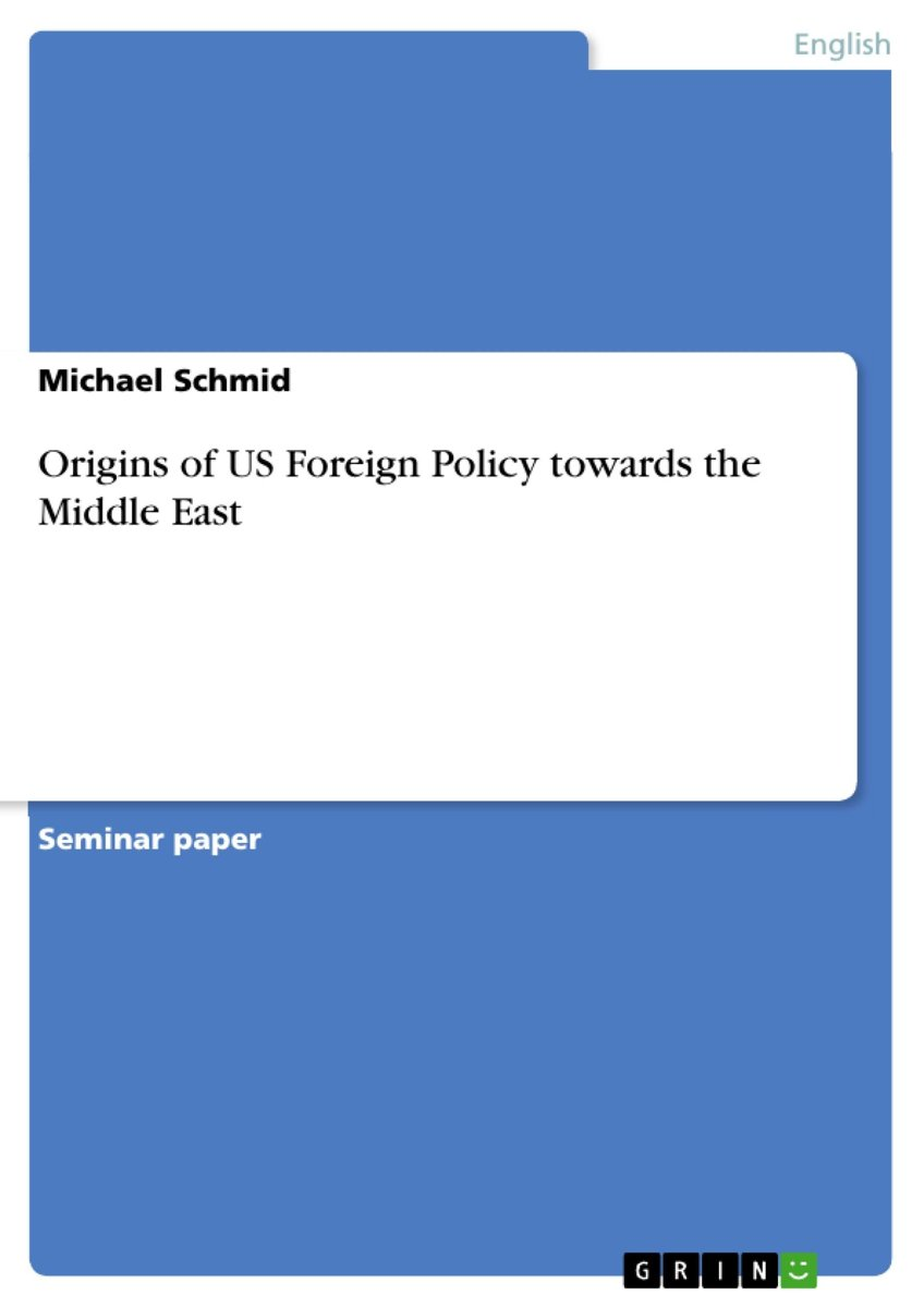 Origins of US Foreign Policy towards the Middle East