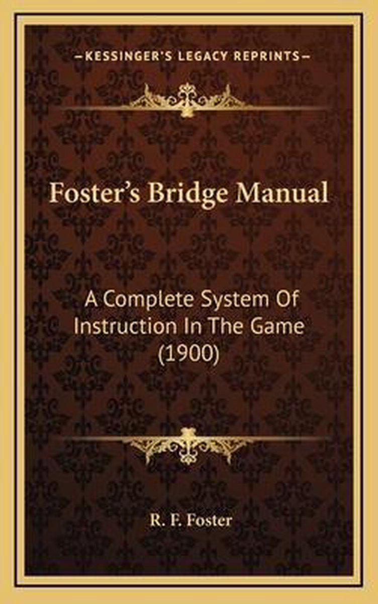 Foster's Bridge Manual Foster's Bridge Manual