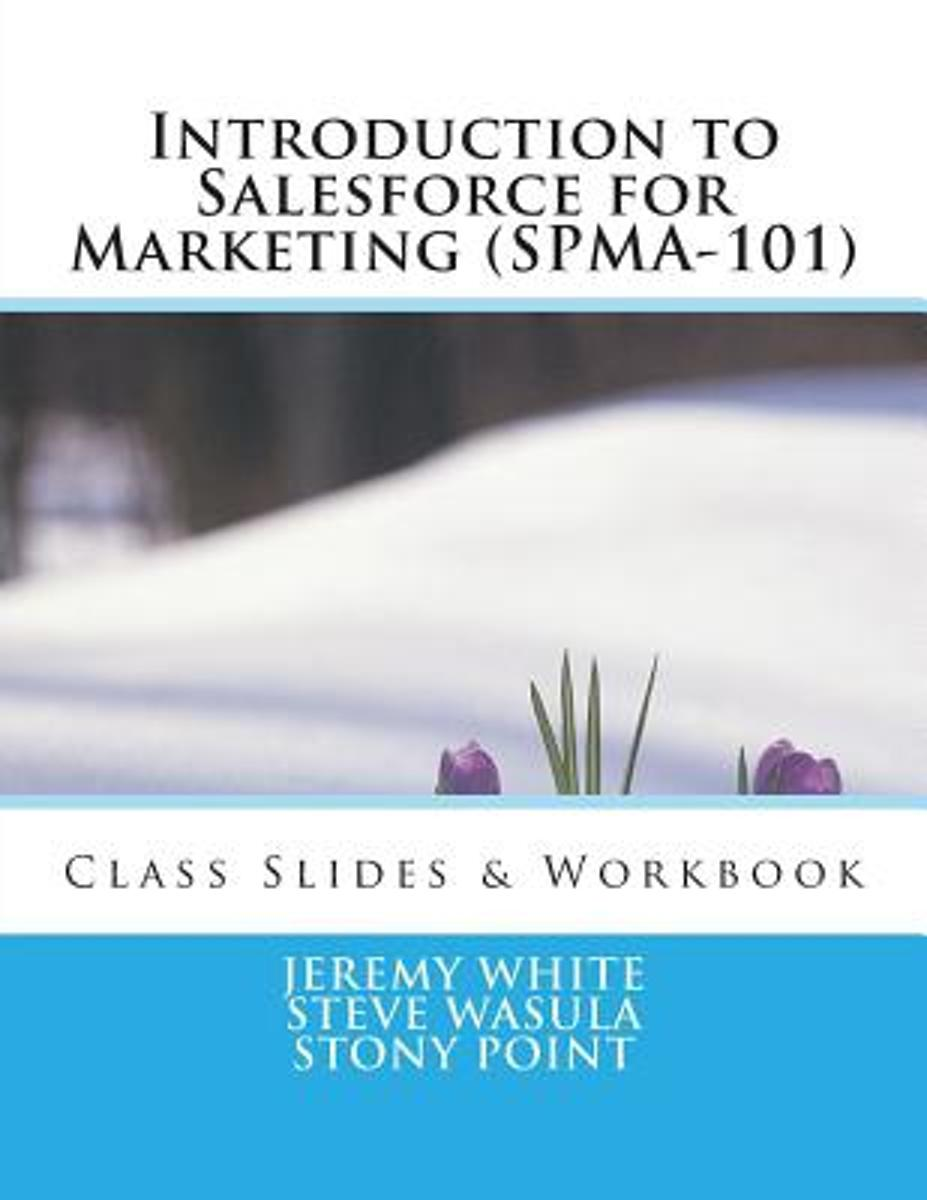 Introduction to Salesforce for Marketing (Spma-101)