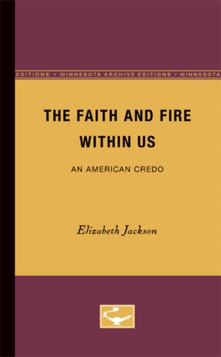 The Faith and Fire Within Us
