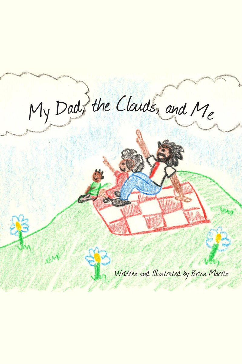My Dad, The Clouds and Me