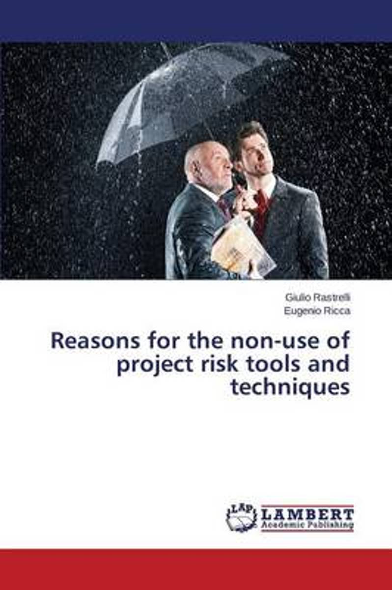 Reasons for the Non-Use of Project Risk Tools and Techniques