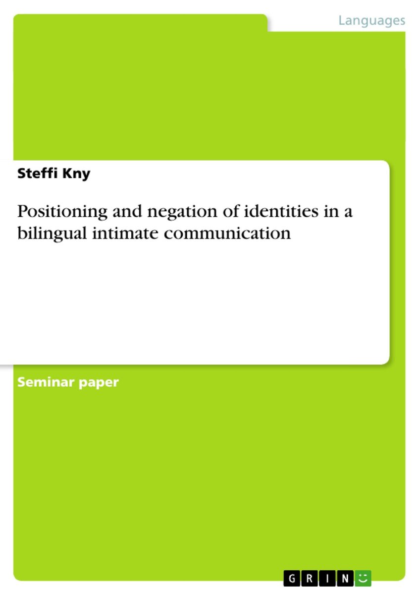 Positioning and negation of identities in a bilingual intimate communication