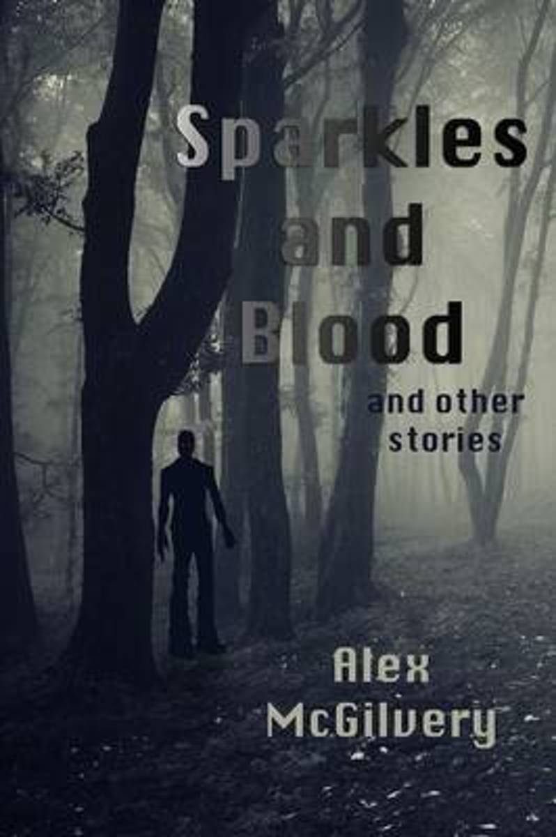 Sparkles and Blood and Other Stories