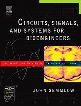 Circuits, Signals, and Systems for Bioengineers