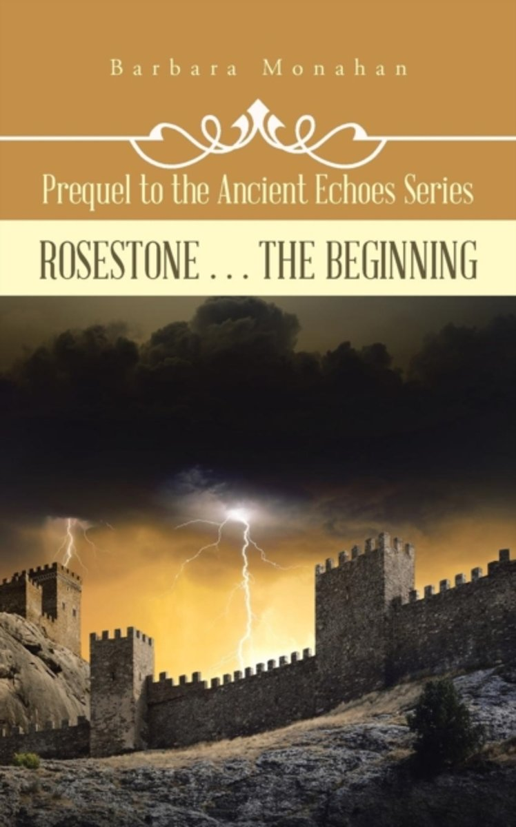 Rosestone . . . the Beginning