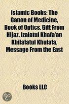 Islamic Books (Book Guide): Islamic Studies Books, the Syro-Aramaic Reading of the Koran, Gift from Hijaz, Izalatul Khafa'an Khilafatul Khulafa