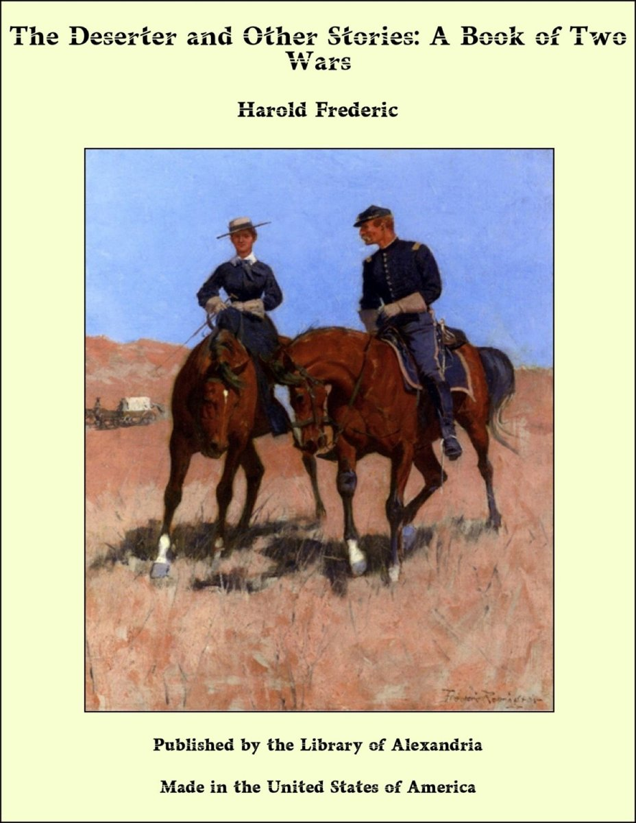 The Deserter and Other Stories: A Book of Two Wars