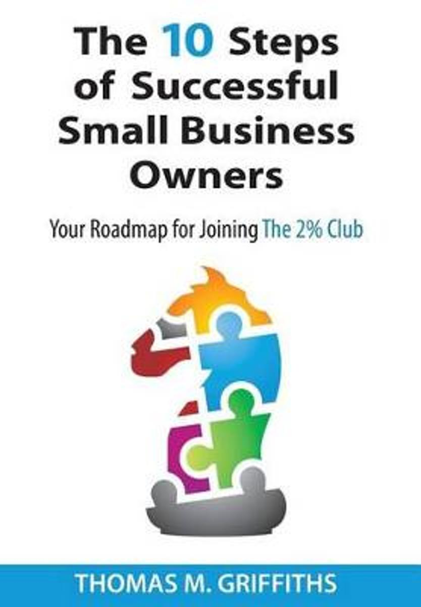 The 10 Steps of Successful Small Business Owners