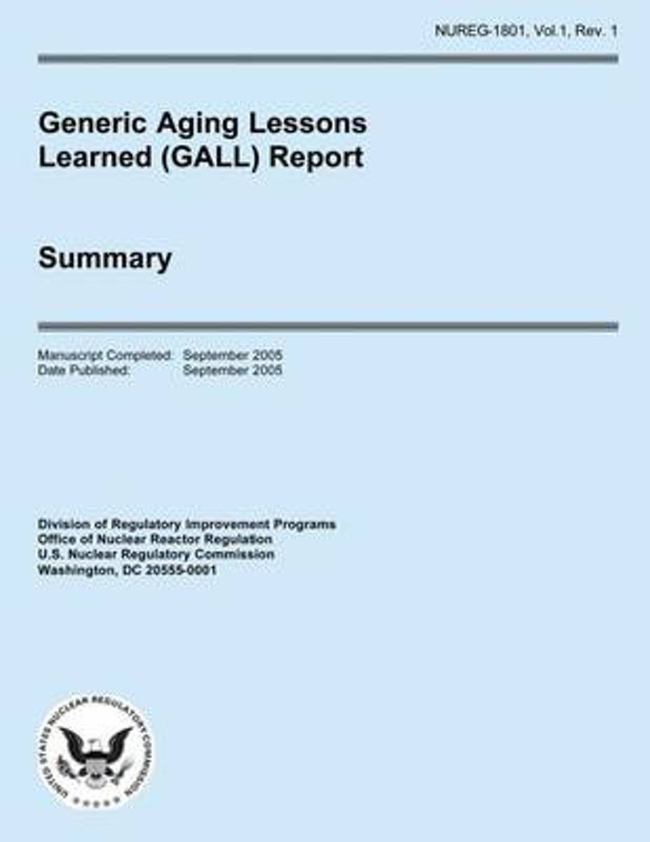 Generic Aging Lessons Learned (Gall) Report