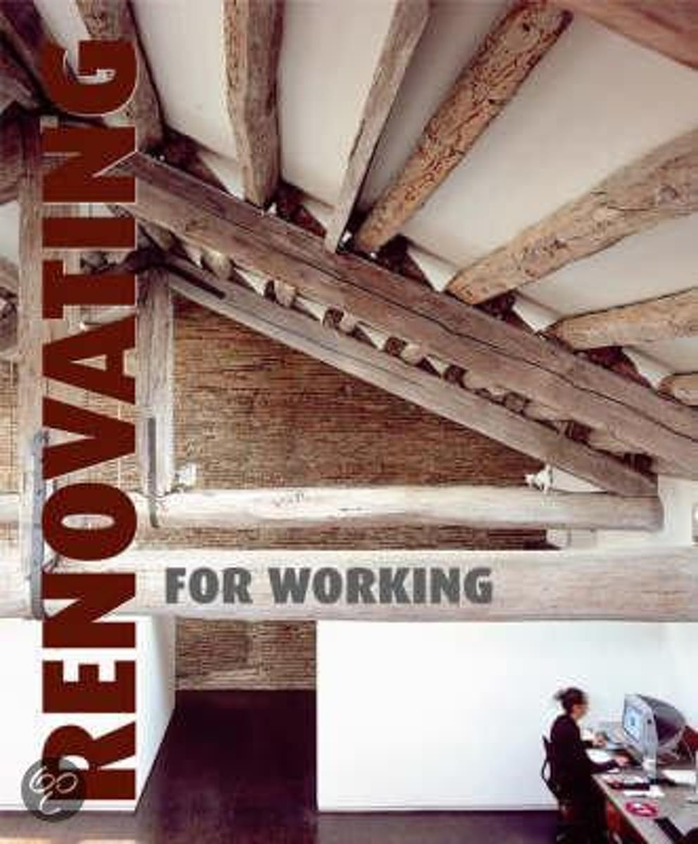 Renovating for Working