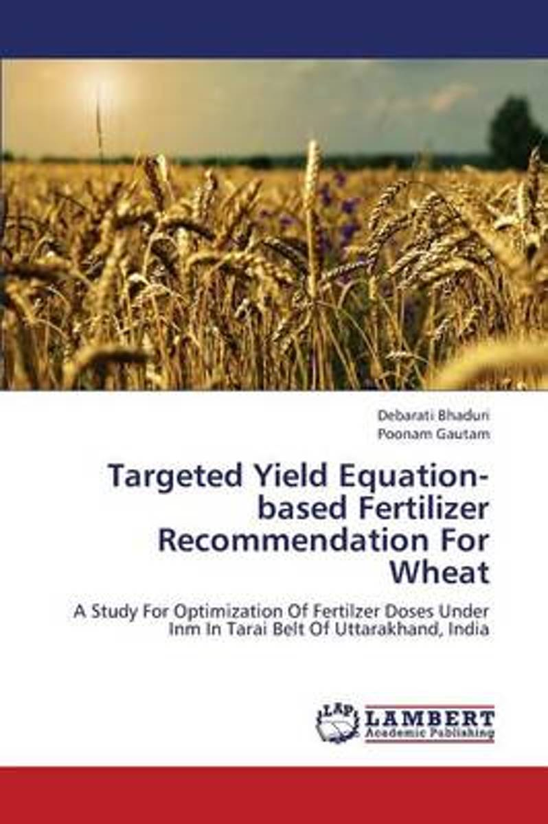 Targeted Yield Equation-Based Fertilizer Recommendation for Wheat