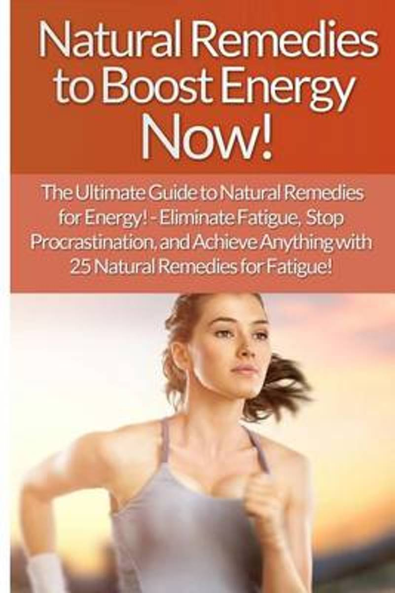 Natural Remedies to Boost Energy Now! - Sarah Brooks