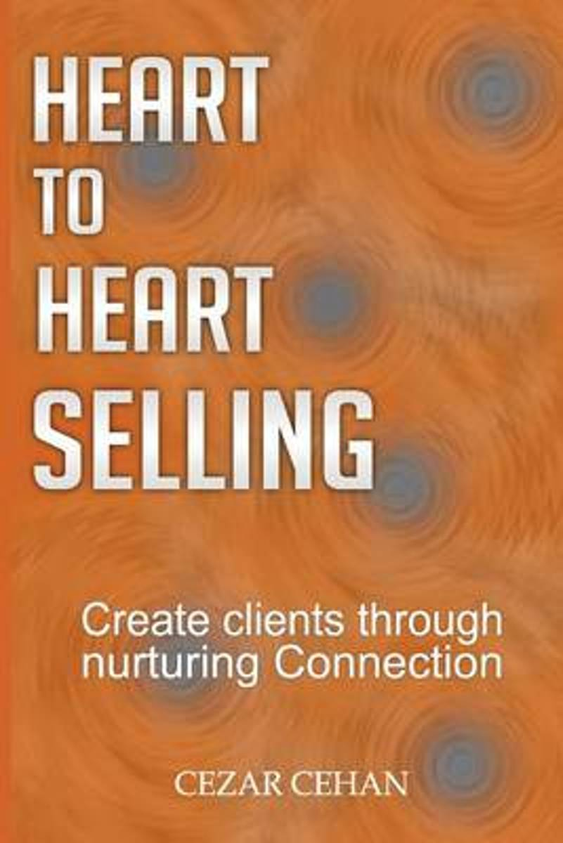 Heart to Heart Selling