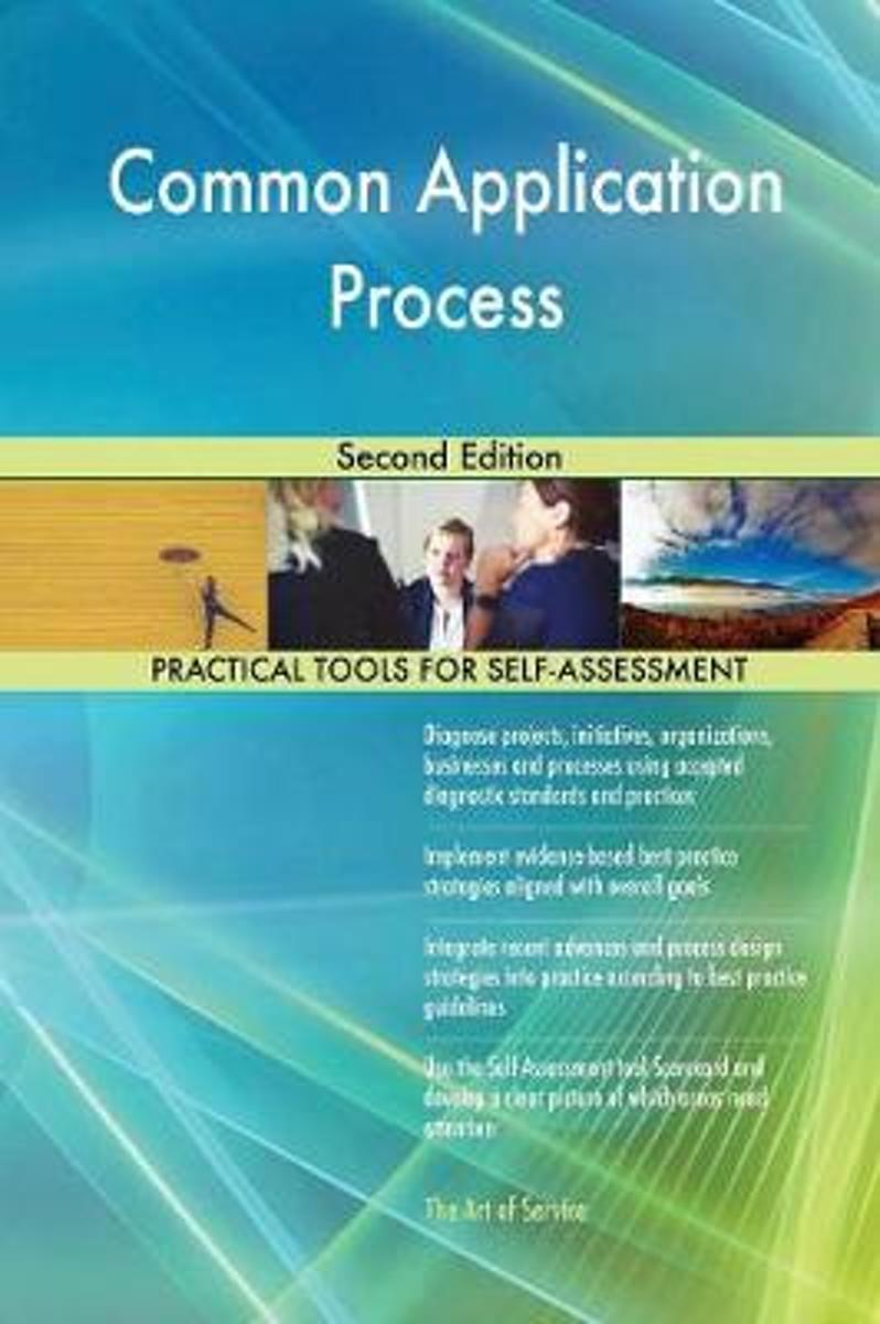 Common Application Process Second Edition