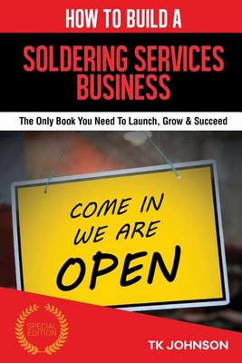 How to Build a Soldering Services Business (Special Edition)