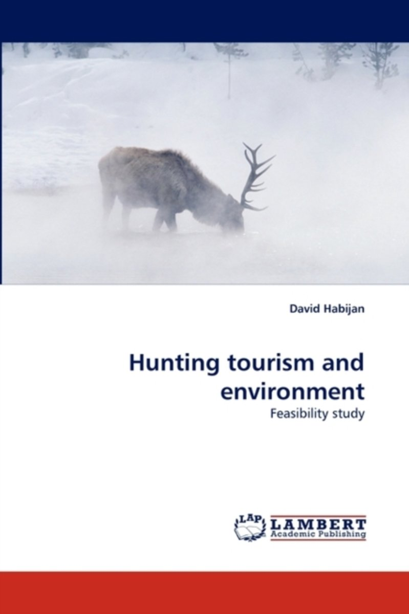 Hunting Tourism and Environment