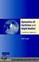 Dynamics of Particles Rigid Bodies
