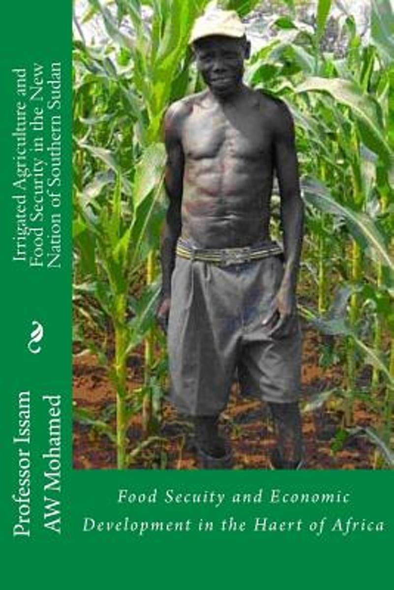 Irrigated Agriculture and Food Security in the New Nation of Southern Sudan