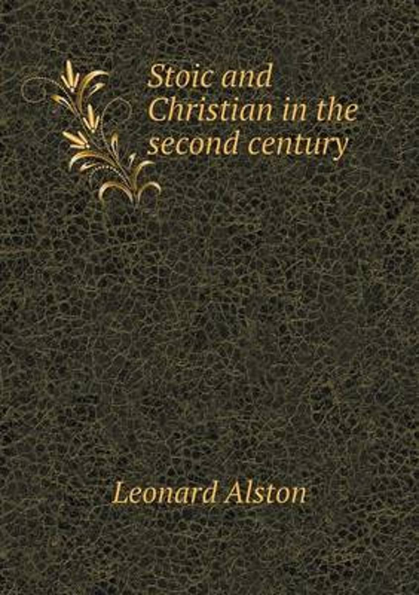 Stoic and Christian in the Second Century
