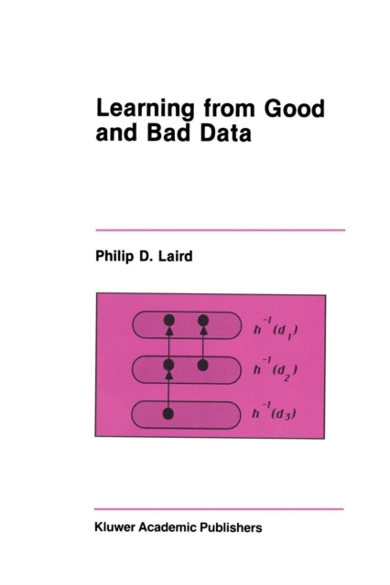 Learning from Good and Bad Data