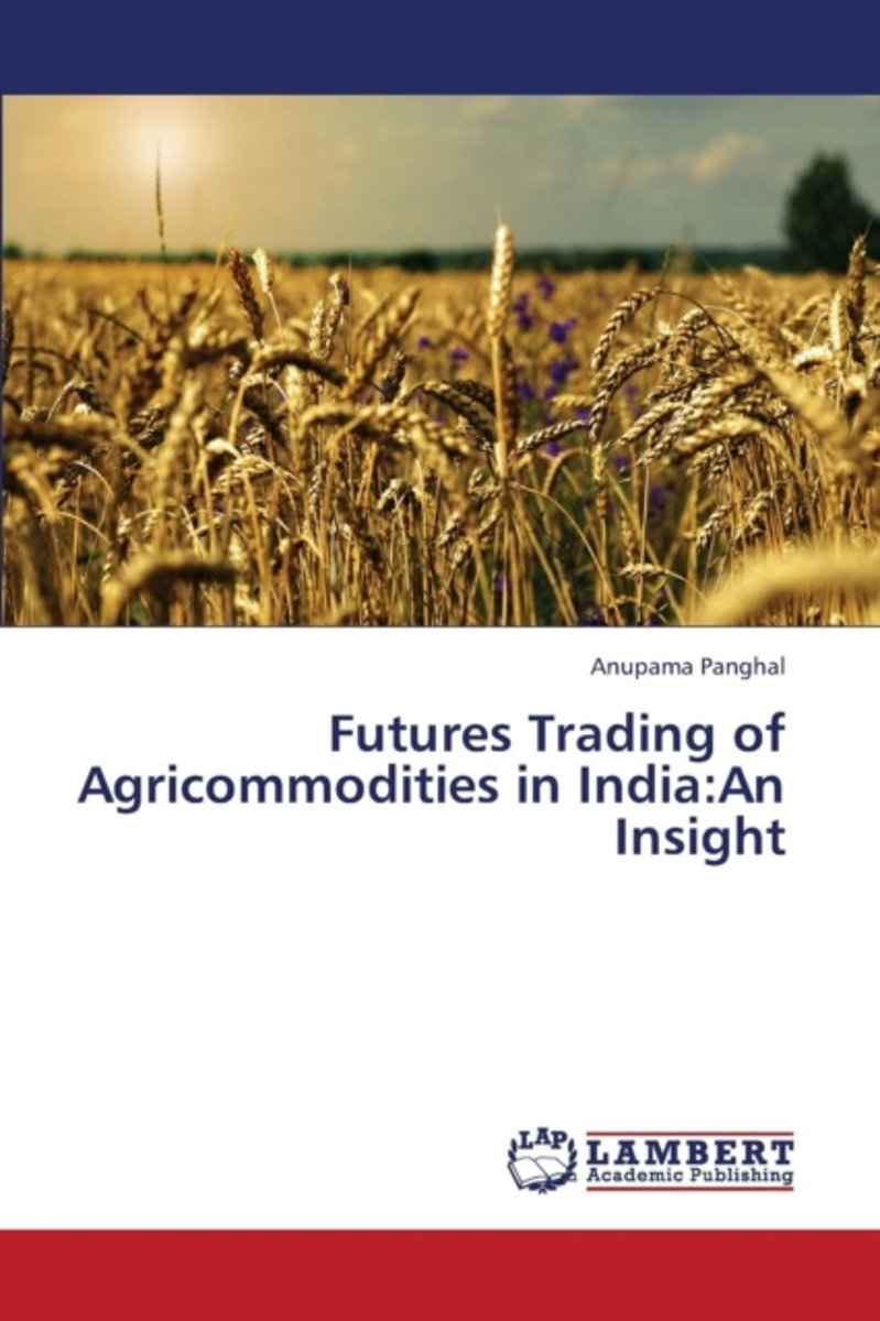 Futures Trading of Agricommodities in India