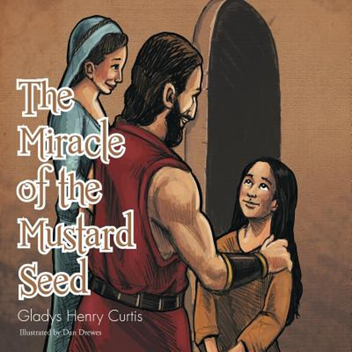 The Miracle of the Mustard Seed