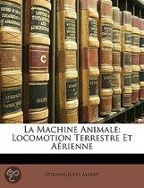 La Machine Animale