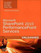 Microsoft�� Sharepoint 2010 Performancepoint�� Services Unleashed