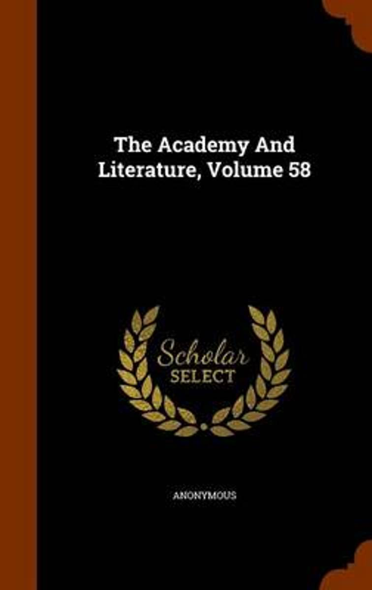 The Academy and Literature, Volume 58