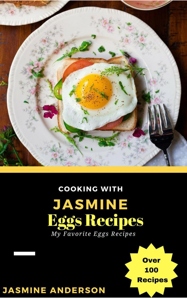 Cooking with Jasmine; Eggs Recipes