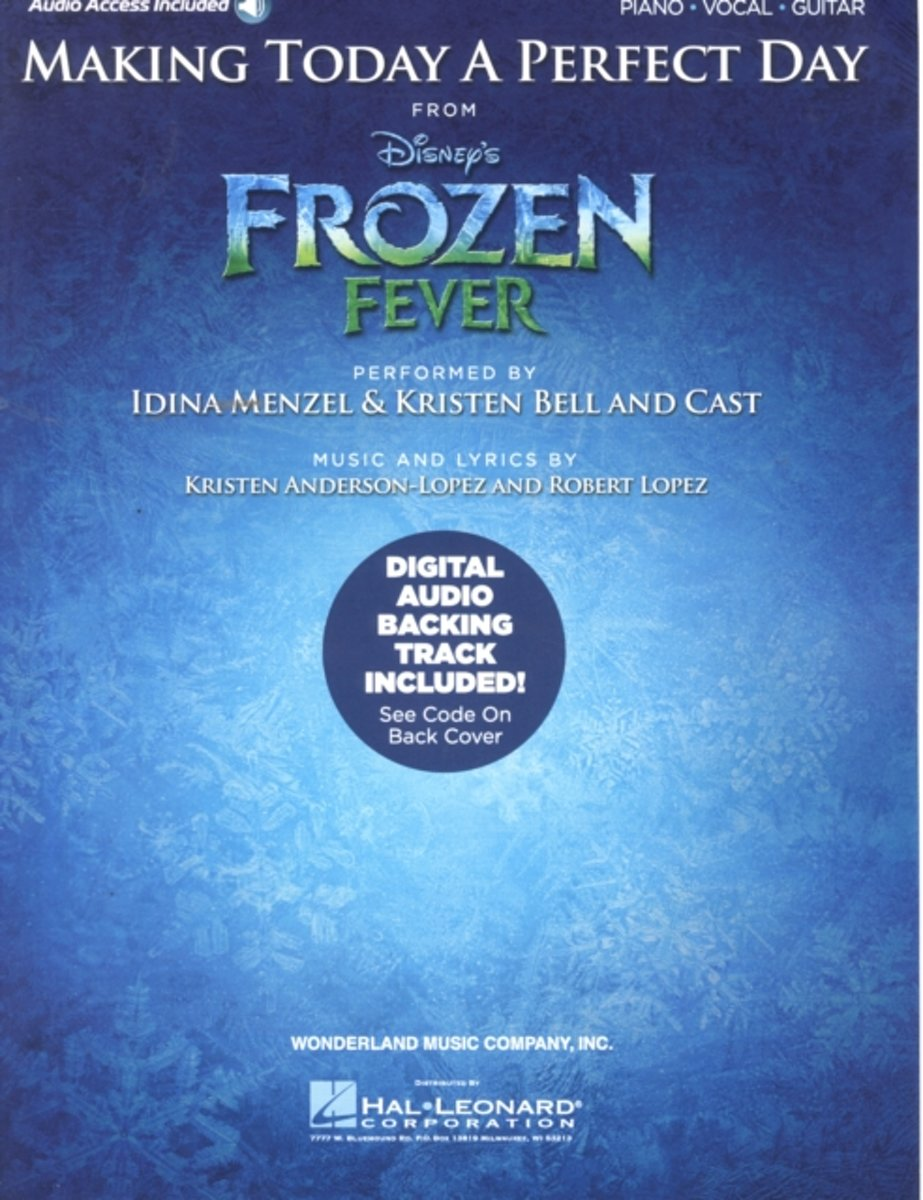 Making Today A Perfect Day (From Frozen Fever) - Piano/Vocal