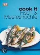 cook it. Fischküche