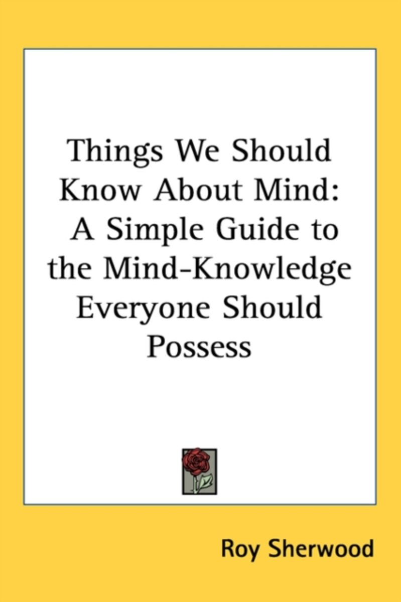 Things We Should Know about Mind