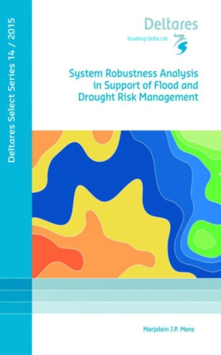 System Robustness Analysis in Support of Flood and Drought Risk Management
