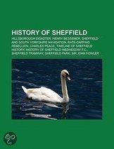History Of Sheffield: Hillsborough Disaster, Henry Bessemer, Sheffield And South Yorkshire Navigation, Rate-Capping Rebellion, Charles Peace