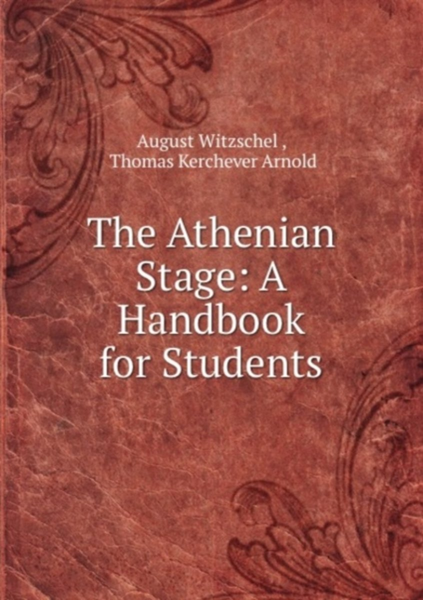 The Athenian Stage: a Handbook for Students